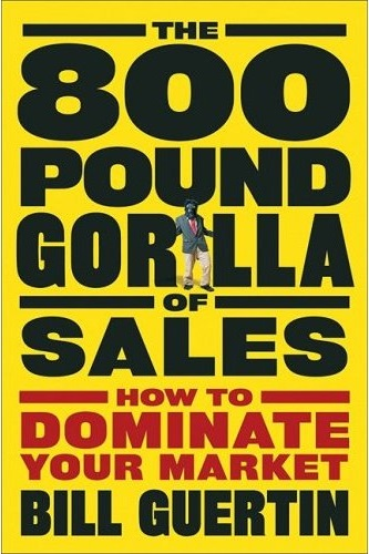 800 Pound Gorilla of Sales book
